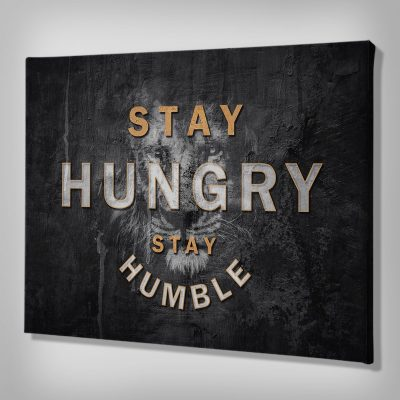 Ark Rebel Stay Hungry Stay Humble Inspirational Canvas Quote Art