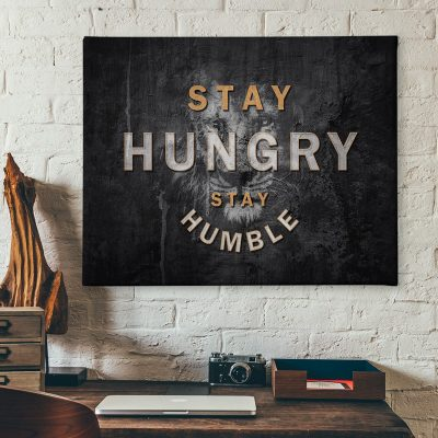 Ark Rebel Stay Hungry Stay Humble Motivational Canvas Quote Art
